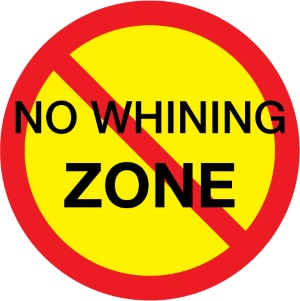 No-Whining-Zone